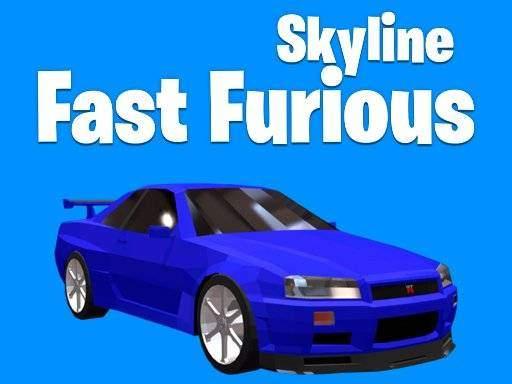 Fast Furious Skyline