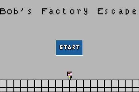 Bob»s Factory Escape