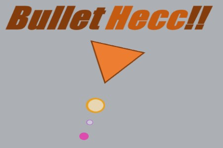 Bullet Hecc