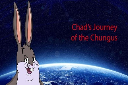 Chad»s Journey of the Chungus