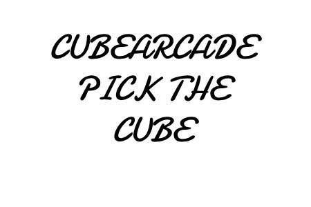 CubeArcade pick the cube