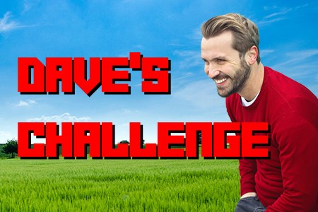 Dave»s Challenge