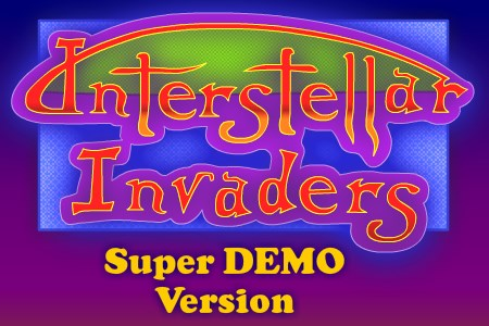Interstellar Invaders Super DEMO Version