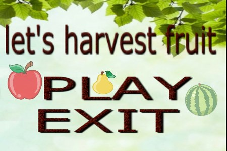 let»s harvest fruit