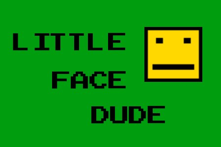 Little face dude