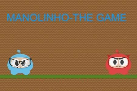 MANOLINHO-THE GAME