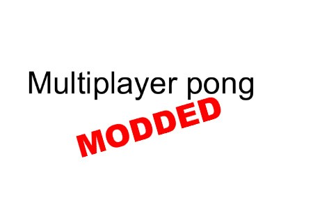 Multiplayer pong MOD