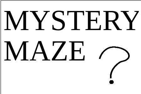 Mystery Maze