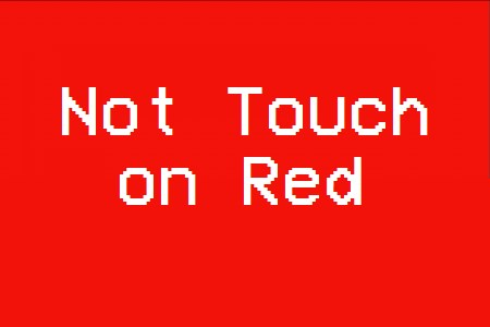 Not Touch On Red