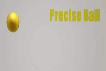 Precise Ball