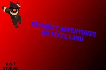 Redshift Adventure on pixel land