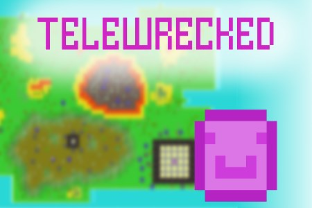TELEWRECKED