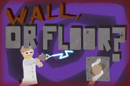 Wall, or Floor